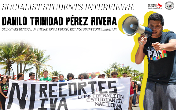 Socialist Students Interviews the Secretary General of the Puerto Rican Student Confederation about Upcoming May Day Actions!